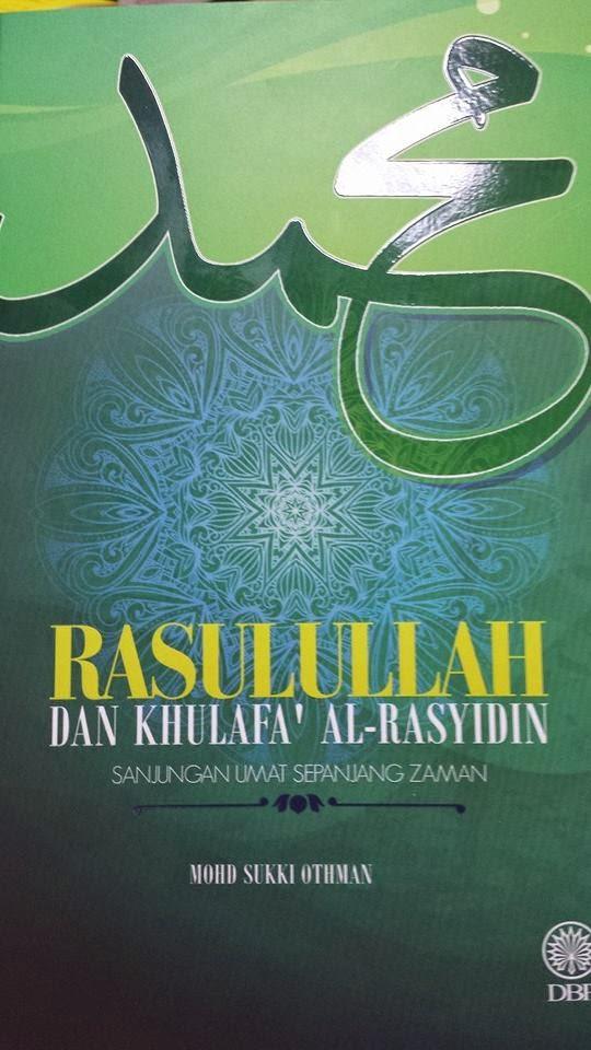 Buku Rasulullah dan Khulafa' al-Rasyidin: Sanjungan Umat Sepanjang Zaman