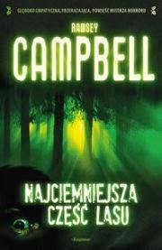Rozstrojony nastrój - Najciemniejsza część lasu, R. Campell