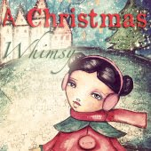 A Christmas Whimsy Mini Course