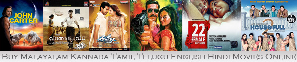 Buy Malayalam, Kannada, Hindi, Telugu, Tamil, English, Movies Blu-Rays DVDs VCDs Audio CDs MP3s Onine
