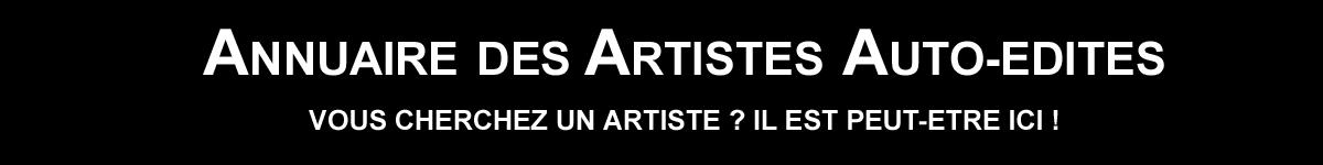 ANNUAIRE DES ARTISTES AUTO-EDITES