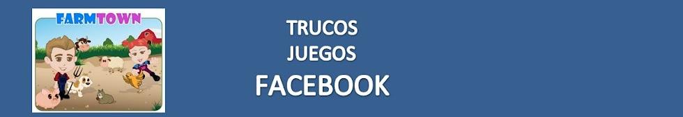 TRUCOS JUEGOS FACEBOOK