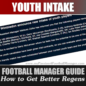 Football Manager Youth Intake Best regens