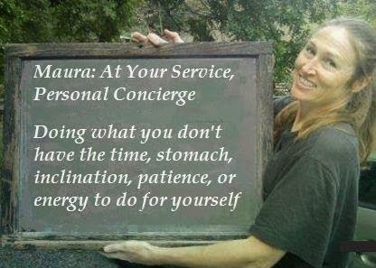 Maura: At Your Service, Personal Concierge