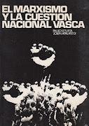 El marxismo y la cuestión nacional vasca