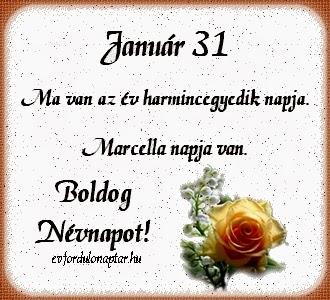 Január 31, Marcella névnap