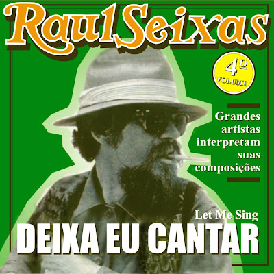 Download  musicasBAIXAR CD Raul Seixas   Let Me Sing: Deixa Eu Cantar, Vol.4 (2005) [320kbps]