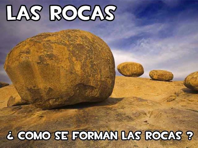 Las Rocas   ¿Que son las Rocas?