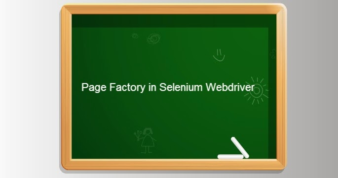 Automationplace: PageFactory in Selenium WebDriver