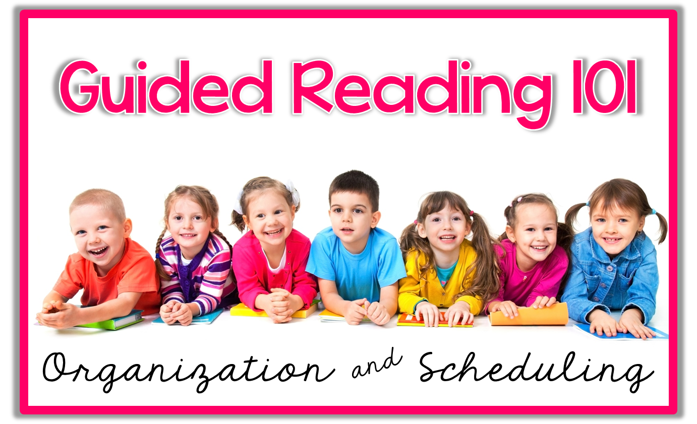 http://www.theprimarypack.blogspot.com/2015/03/guided-reading-101-organization-and.html