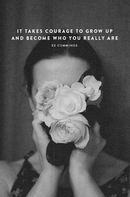 Become who you really are.