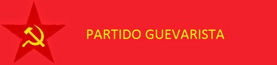 PARTIDO GUEVARISTA