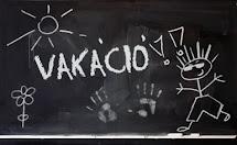 VAKÁCIÓ!