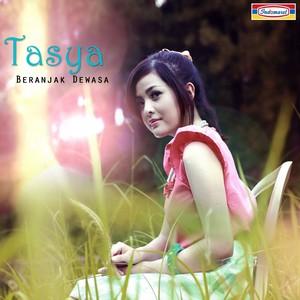 Tasya - Beranjak Dewasa