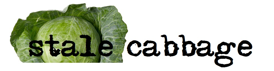 Stale Cabbage