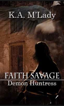 FAITH SAVAGE: Demon Huntress