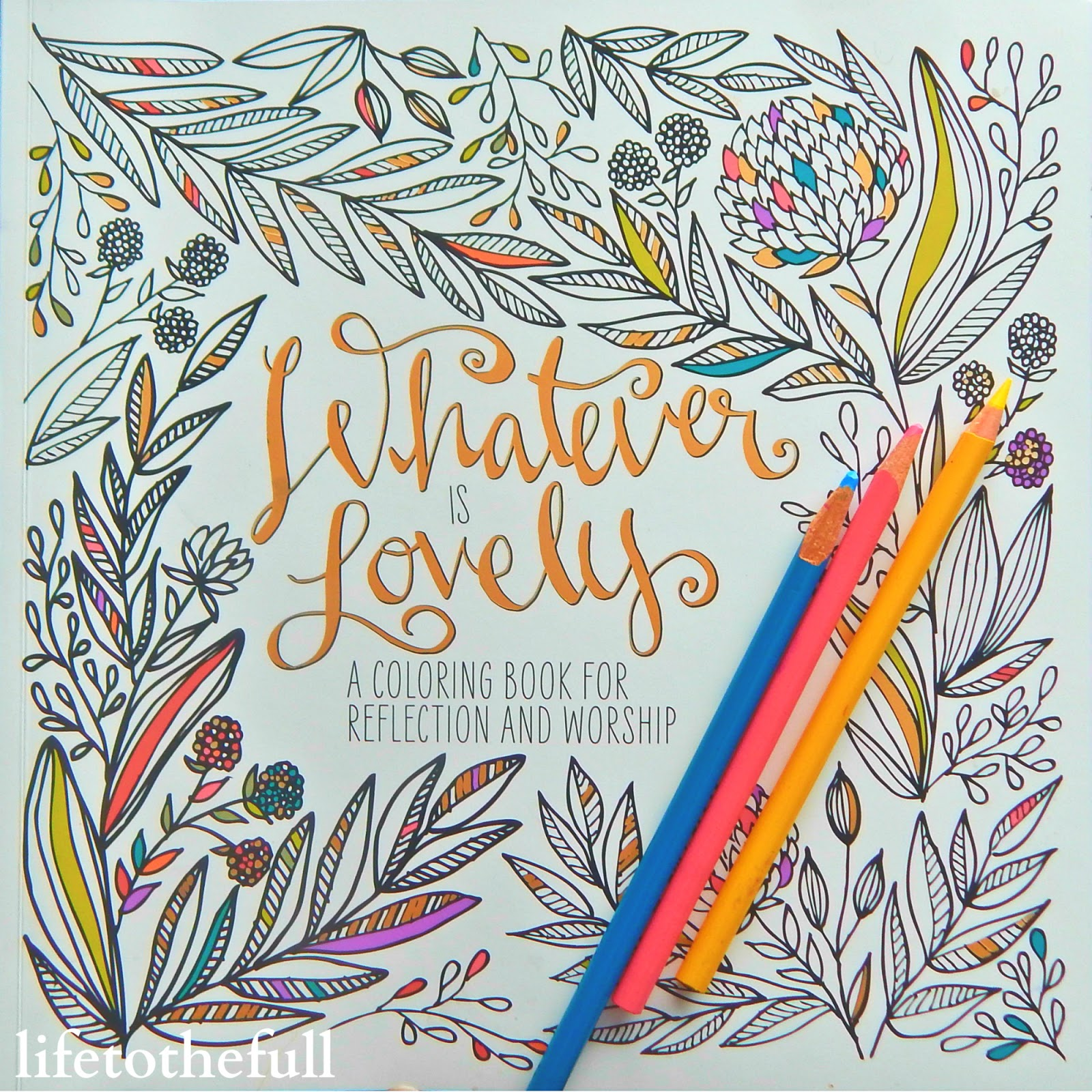 Book Review Whatever Is Lovely Coloring