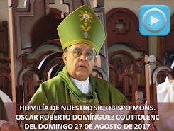 VIDEO DE LA HOMILÍA DEL SR. OBISPO, DEL DÍA  17 DE SEPTIEMBRE DE 2017