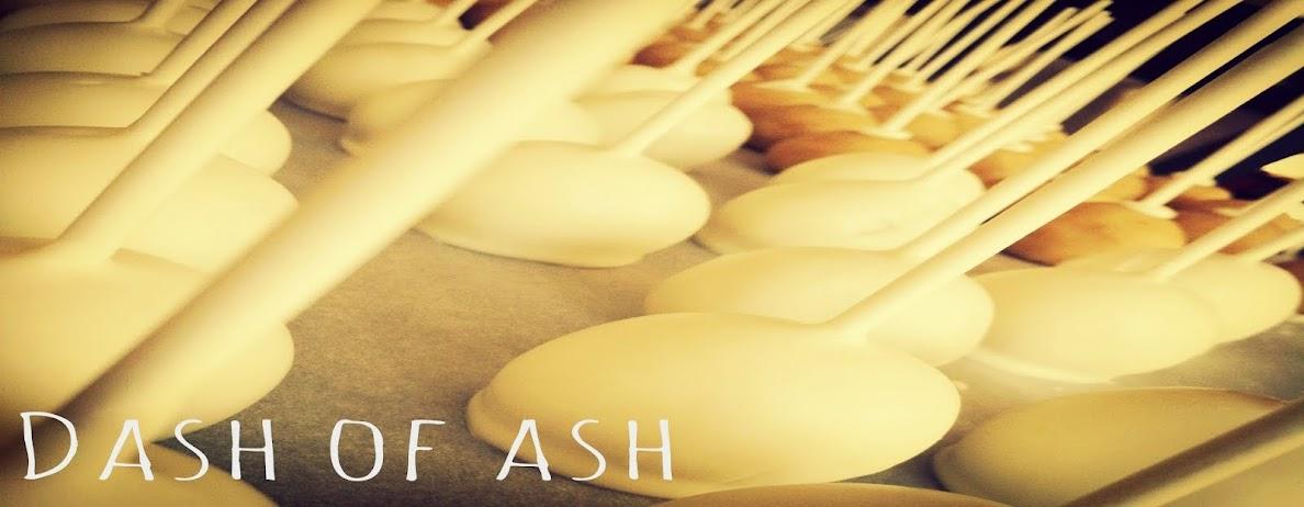 Dash of Ash