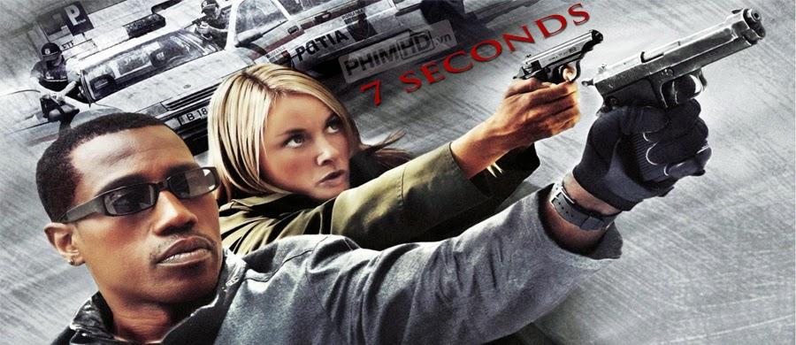 7 Giây Sống Còn - 7 Seconds - 2005