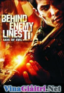 Trong Lòng Địch: Hiểm Họa Quốc Gia - Behind Enemy Lines II: Axis of Evil