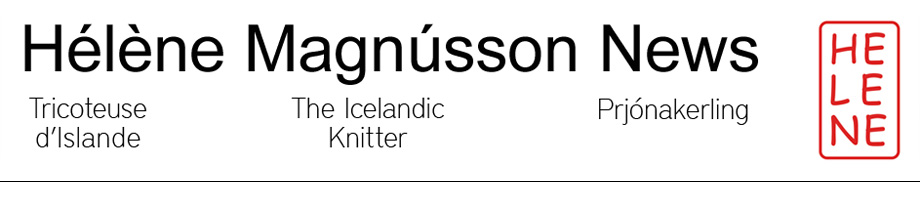 Hélène Magnússon - Knitting news from Iceland