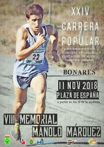 XXIV CARRERA POPULAR DE BONARES. VIII MEMORIAL MANOLO MÁRQUEZ