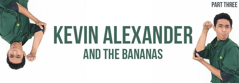Kevin Alexander and The Bananas