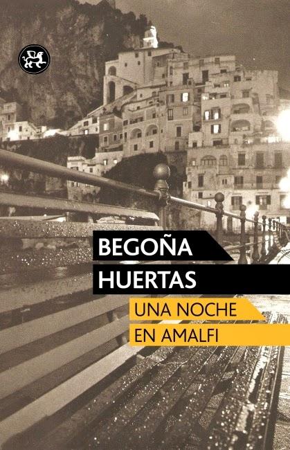 Una noche en Amalfi Begoña Huertas