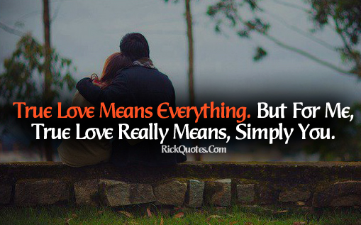 Love Quotes | Love Means Everythings