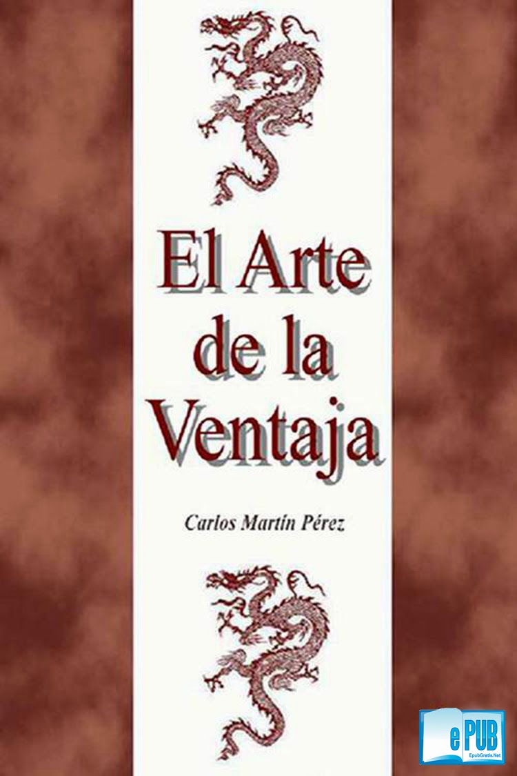 El+arte+de+la+ventaja  El arte de la ventaja   Carlos Martín Pérez