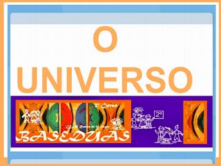 http://www.edu.xunta.es/centros/ceipramonsagra/aulavirtual/file.php/2/CONECEMENTO_BASEDUAS/O_UNIVERSO/univ.html