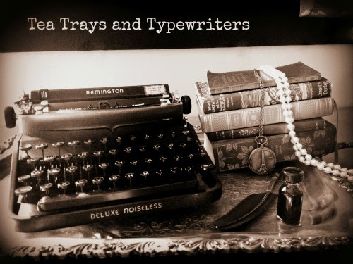Tea Trays and Typewriters