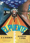 EL PUENTE (España, 1977, Juan Antonio Bardem)