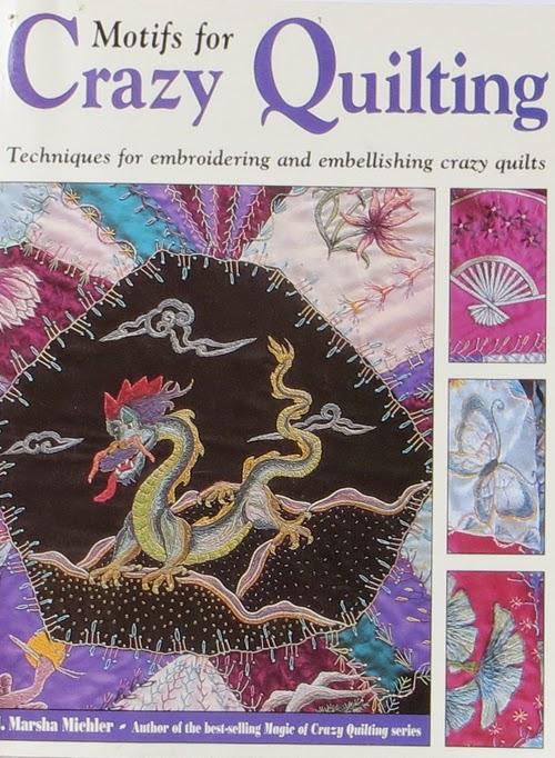 Linda Steele Quilt Blog: Crazy Quilt Books for Beginners