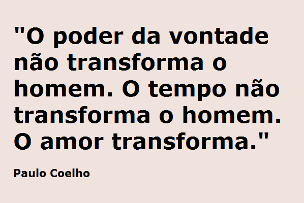Poemas E Frases Frase De Paulo Coelho