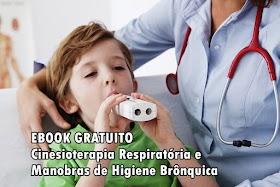 Ebook Cinesioterapia Respiratória e Manobras de Higiene Brônquica