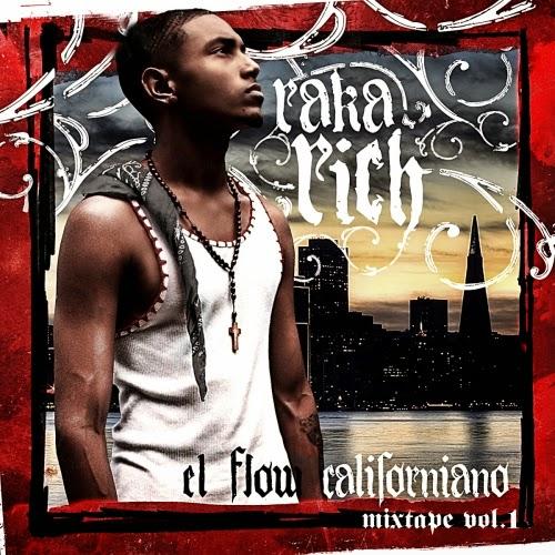 Los Rakas - El Flow Californiano (Mixtape Vol.1) [2011]
