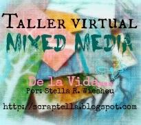 TALLER VIRTUAL MIXMEDIA  de SCRAPTELLA