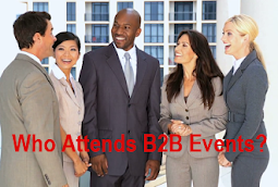 <br>Who Attends B2B Events?