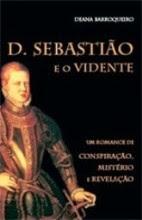 D. Sebastião e o Vidente