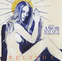 En El Amor Hay Que Perdonar - Belinda Video Oficial y Letra