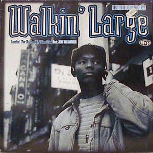 Walkin' Large – Reachin' (For My People…) (VLS) (1995) (192 kbps)