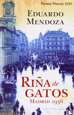 Eduardo Mendoza. Riña de Gatos