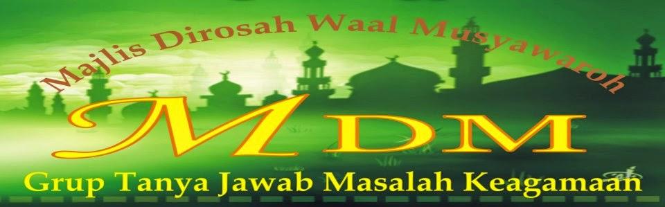 Majlis Dirosah wal Musyawaroh (MDM)