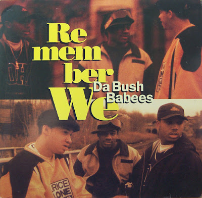 Da Bush Babees – Remember We (VLS) (1995) (VBR)
