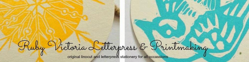 Ruby Victoria Letterpress        & Printmaking