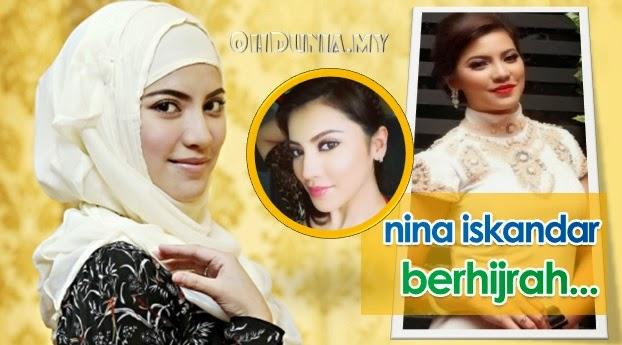 Punca Sebenar Mengapa Nina Iskandar Kini Behijab !..