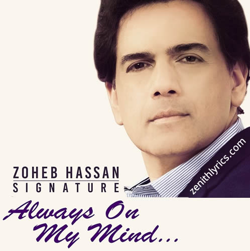 Always On My Mind Lyrics - Zoheb Hassan