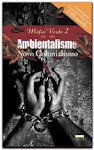 Máfia Verde I e II: Ambientalismo, Novo Colonialismo